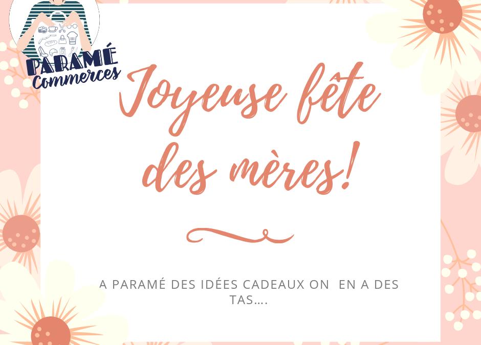 Idées de cadeaux à Paramé pour la fête des mères